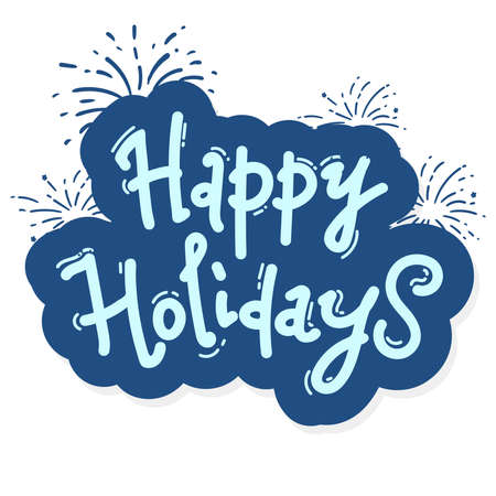 Happy Holidays hand lettering. sticker Handmade calligraphy vector illustration. blue on white