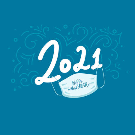 2021 Happy New Year. lettering typography text with medical mask isolated on blue background. Happy New Year. Vector greeting card design template for winter holidays,