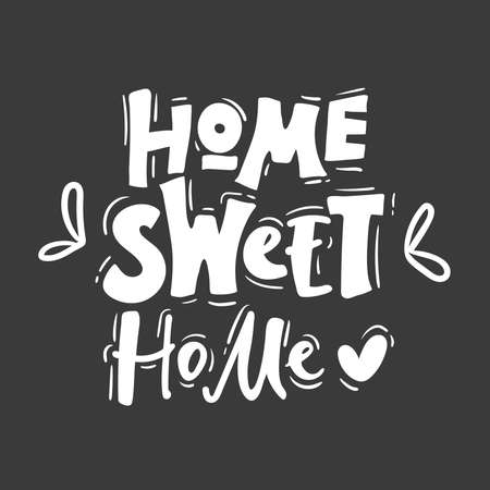Home sweet home, vector illustration. Lettering Design elements on black . Illusztráció