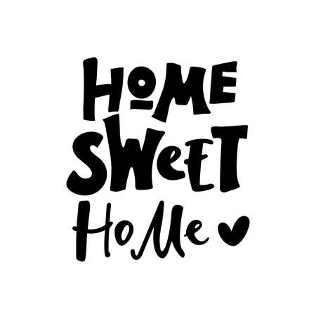Home sweet home, vector illustration. Lettering Design elements on white .