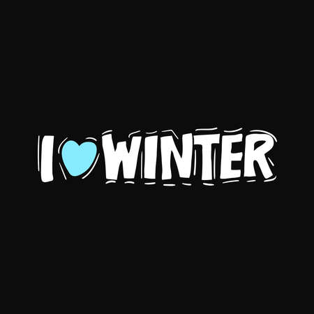 I love winter. Christmas and New Year Calligraphic. lettering. Ink illustration. Vector hand drawn. Good for design, cards or posters. Modern brush calligraphy Isolated on black background Illusztráció