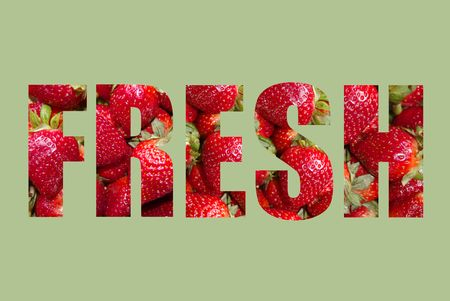 The word FRESH written with strawberries on a green background