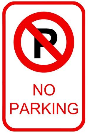 se�al parking: Un signo no dispone de aparcamiento para su uso en cualquier inferencia de tr�fico.