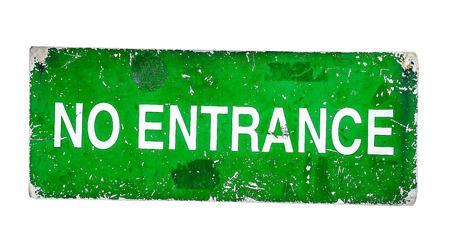 no entrance: No Entrada placa de estilo grunge Foto de archivo
