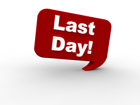 last day: Last Day Stock Photo