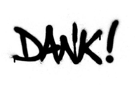graffiti dank word sprayed in black over white Reklamní fotografie - 126093144