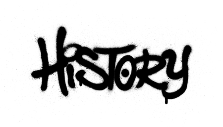 graffiti history word sprayed in black over white