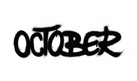 graffiti october word sprayed in black over white
