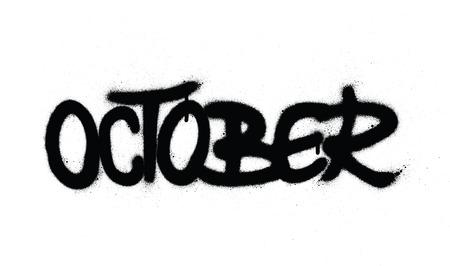graffiti october word sprayed in black over white Banco de Imagens - 124483656