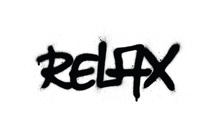 graffiti relax word sprayed in black over white