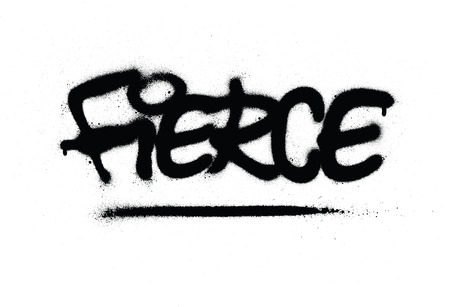 graffiti fierce word sprayed in black over white