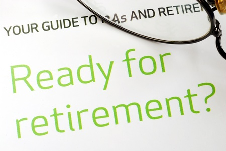 financial insurance: Getting ready for retirement concept of financial planning