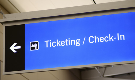 Ticketing, Check-in, and Passenger pick-up sign concept of travel