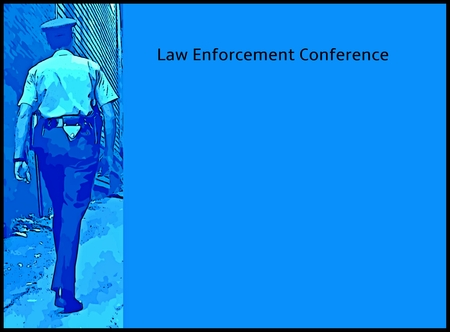 policing: Graphic poster designed for Law Enforcement Conferences with space to add details.
