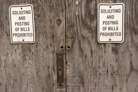 Soliciting And Posting Of Bills Prohibited Sign Warning