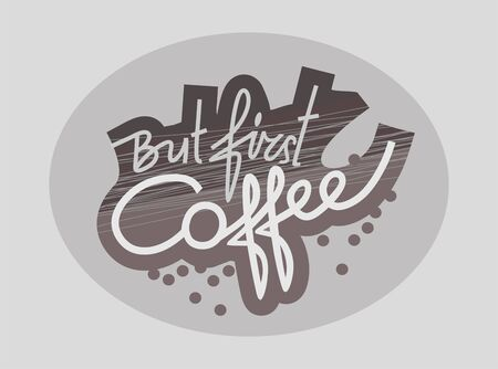 But first coffee poster. Cartoon vector Illustration.