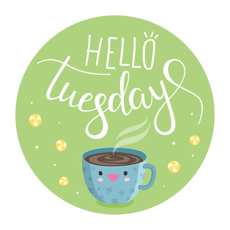 Vector illustration of Hello Tuesday with a Cup of coffee and sweets Stock Illustratie