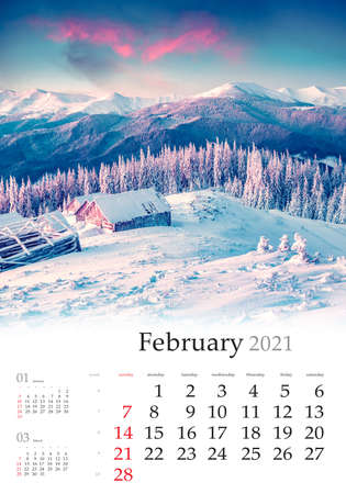Calendar February 2021, vertical B3 size. Set of calendars with amazing landscapes. Fantastic winter view of mountain village. Exciting sunrise in Carpathian mountains, Ukraine, Europe.