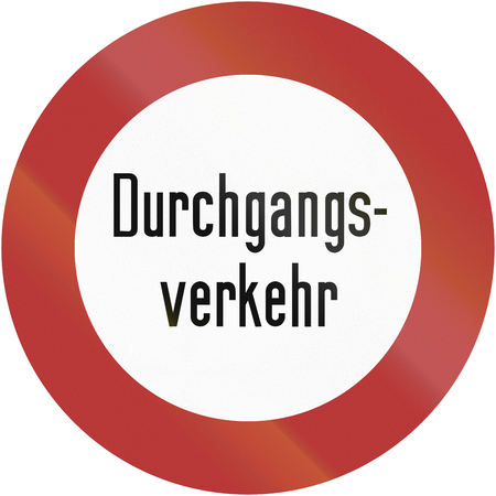 image created 21st century: Old design (1956) of a German sign prohibiting through traffic. It says: Through traffic