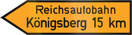 autobahn: Old design of a German direction sign showing the way to ReichsautobahnEmpiress autobahn and Koenigsberg, the former name of Kaliningrad.