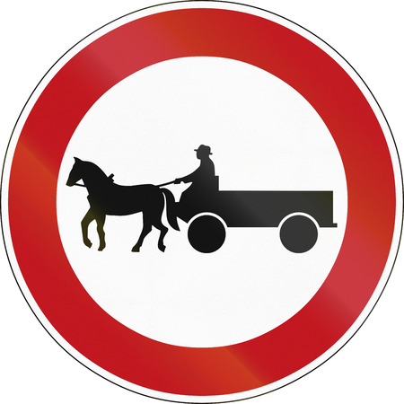 horse drawn: German sign prohibiting thoroughfare of horse drawn carriages.