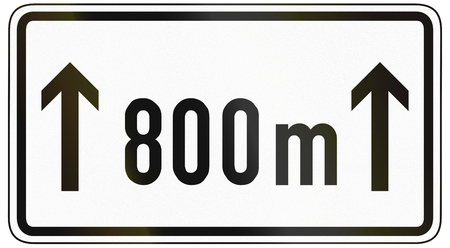 specify: German traffic sign additional panel to specify the meaning of other signs: For the following 800 meters.