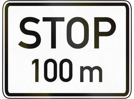 specify: German traffic sign additional panel to specify the meaning of other signs: Stop 100 meters ahead. Stock Photo