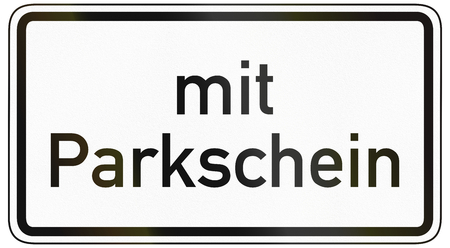 image created 21st century: German traffic sign additional panel to specify the meaning of other signs: Only with parking ticket. Stock Photo