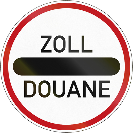 customs official: German sign at a toll station. Zoll and Douane both mean toll in english.