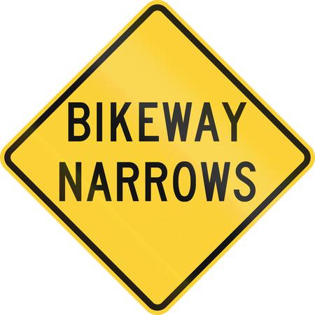 bikeway: US road warning sign: Bikeway narrows