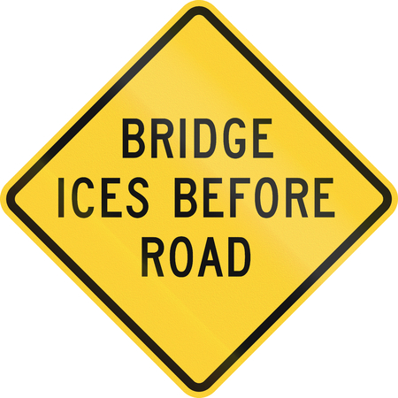 ices: US road warning sign: Bridge ices before road Stock Photo