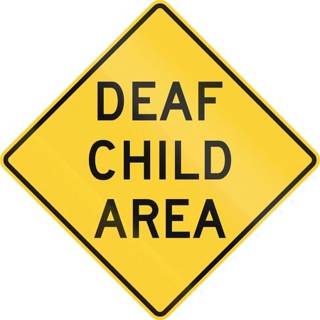 physical impairment: US road warning sign: Deaf child area Stock Photo