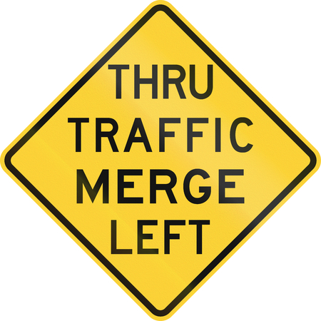 thru: US warning traffic sign: Thru traffic merge left.