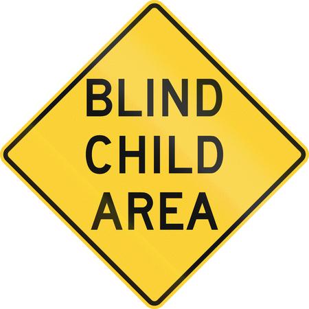 blind child: US road warning sign: Blind child area
