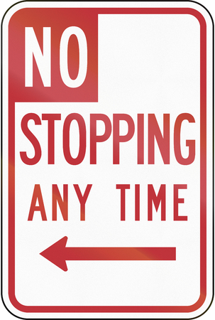stopping: US road sign: No Stopping Any Time, California Stock Photo