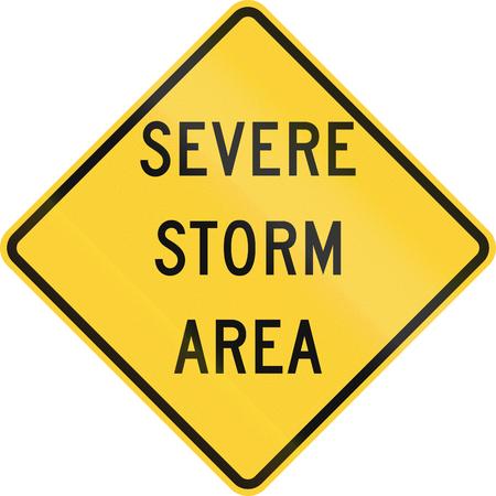 severe: US warning traffic sign: Severe storm area.