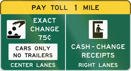 one lane road sign: United States Conventional Toll Plaza Advance Sign