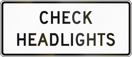 headlights: United States traffic sign: Check headlights