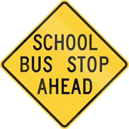 미국 학교 경고 기호 : 스쿨 버스 정류장, 이전 버전.