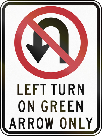 green arrow: United States traffic sign: No U-turn, left turn on green arrow only