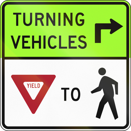 yield sign: United States traffic sign: Turning vehicles yield to pedestrians
