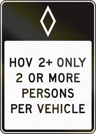 occupancy: United States traffic sign: HOV 2+ only - 2 or more persons per vehicle