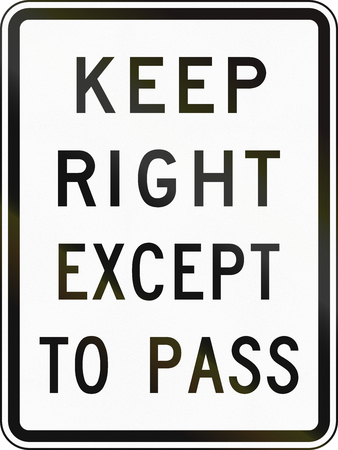 moving images: United States traffic sign: Keep right except to pass Stock Photo