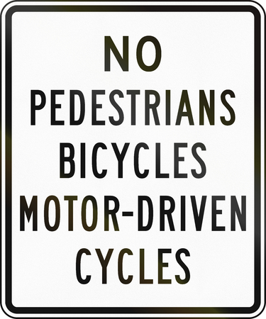 cycles: United States traffic sign: No pedestrians, bicycles, motor-driven cycles