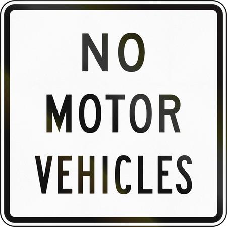 United States traffic sign: No motor vehicles