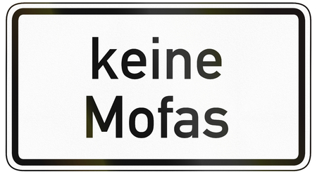 specify: German traffic sign additional panel to specify the meaning of other signs: No motorcyclesmopeds.