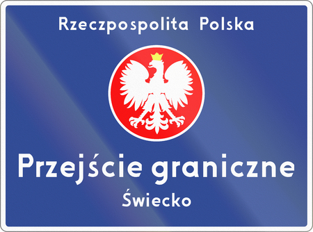 national border: Polish road sign, the text means: Republic of Poland - National border crossing - Swiecko Stock Photo