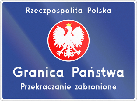 national border: Polish road sign, the text means: Republic of Poland - National border - No access