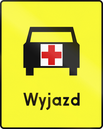 domestic car: Polish road sign: Ambulance exit. Wyjazd means exit