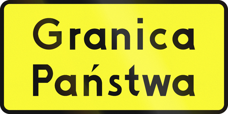 national border: Complementary border sign in Poland. Granica Panstwa means national border